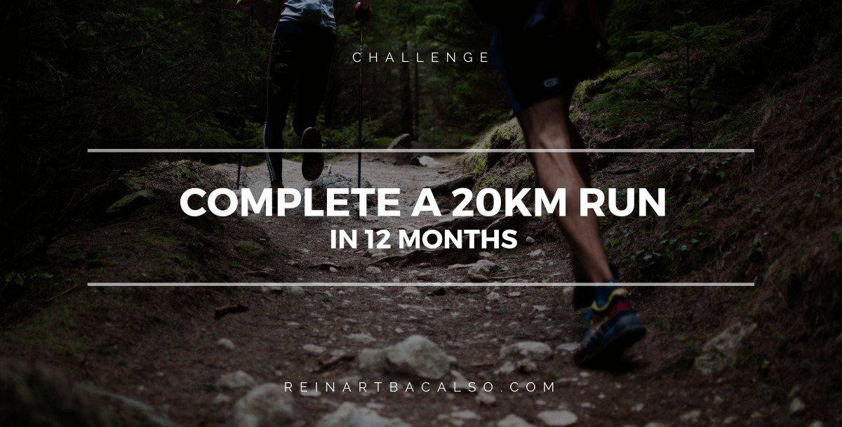 Complete a 20 Kilometer Run in 12 Months